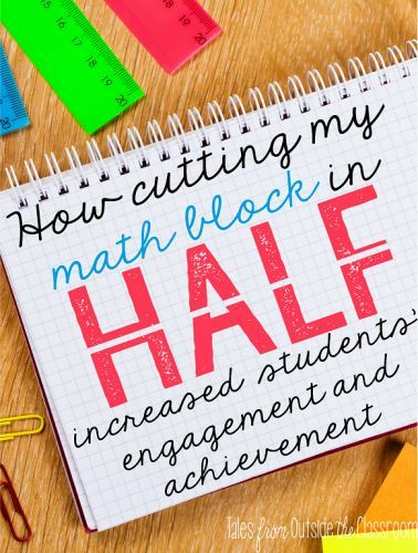 A look at how splitting my math block in half increased my students' engagement and helped me differentiate to meet their needs.