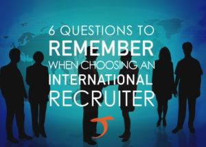 Tips from a Headhunter: 6 Questions to remember when choosing an international recruiter.  #headhunting #recruiting #executive #search #selection #businessdevelopment