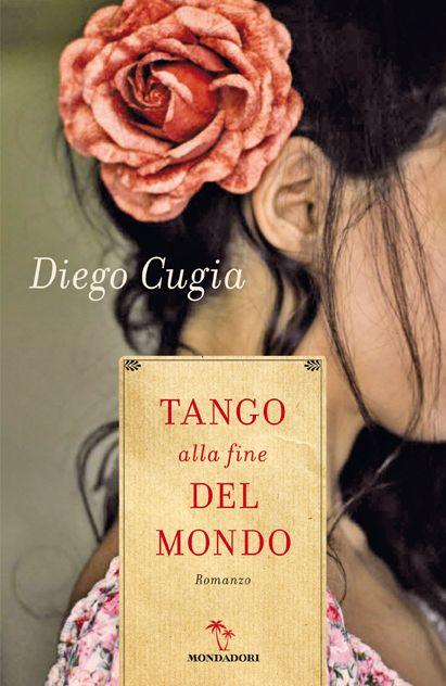 Tango alla fine del mondo - Diego Cugia