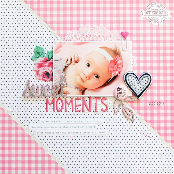 Sweet Moments | Off the Rails Tutorial | Crate Paper Hello Love & Bloom patterned papers | Maggie Holmes, Pinkfresh Studio, Charms Creations, and D-lish Scraps embellishments