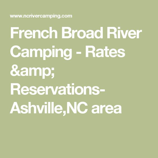 French Broad River Camping - Rates & Reservations- Ashville,NC area