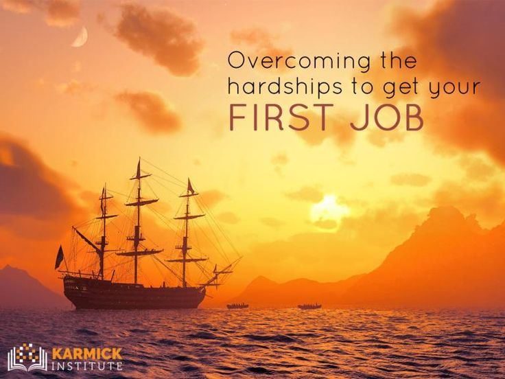 Overcoming the hardships to get your FIRST #JOB - http://ht.ly/55dJ30cDXPR #MustRead #motivation