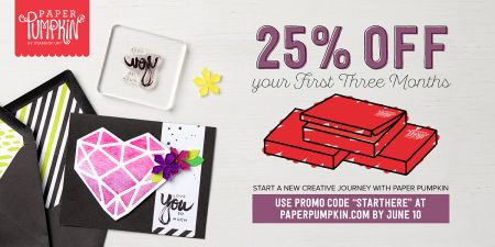First-Time Paper Pumpkin Subscribers receive 25% off their first 3 months when they subscribe by June 10, 2017.  Get details at www.toocoolstamping.com.