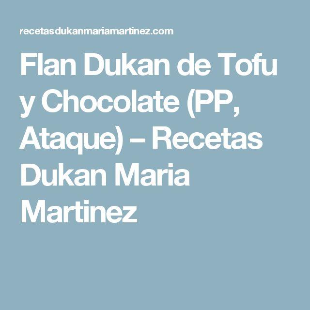 Flan Dukan de Tofu y Chocolate (PP, Ataque) – Recetas Dukan Maria Martinez