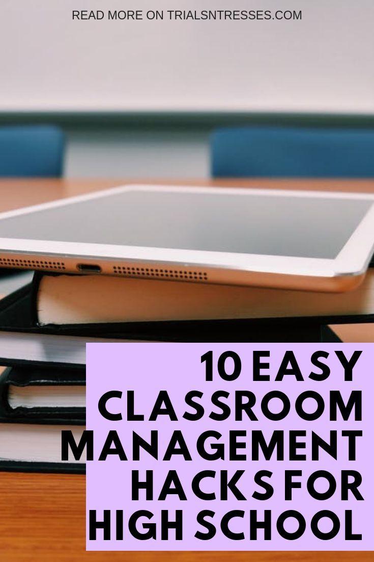 10 Easy Classroom Management Hacks For High School