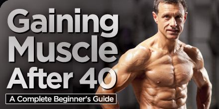 Gaining Muscle After 40: A Complete Beginner's Guide