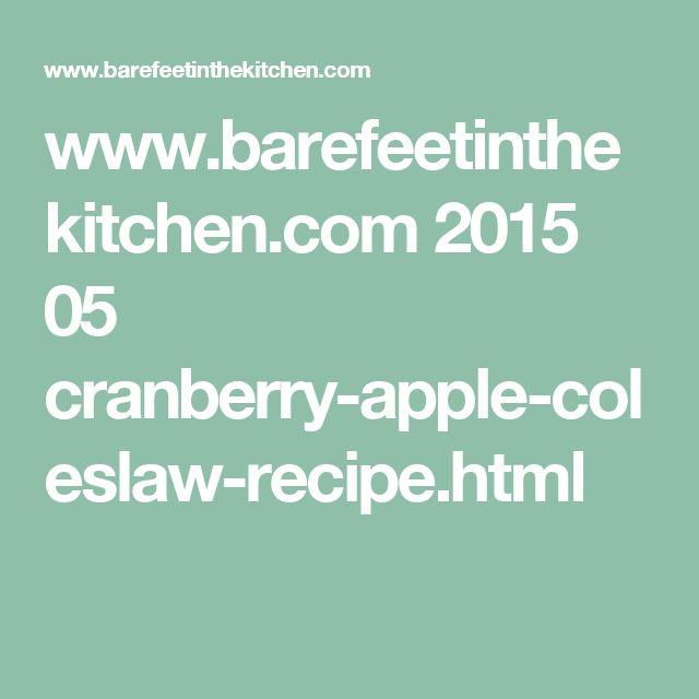 www.barefeetinthekitchen.com 2015 05 cranberry-apple-coleslaw-recipe.html