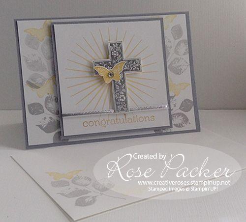 Confirmation Card - Crosses of hope. Rose Packer – Stampin' Up! Demonstrator