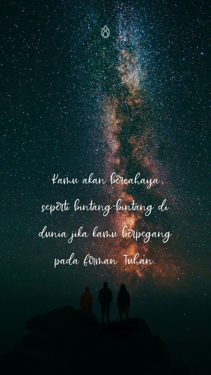 Kamu akan bercahaya seperti bintang-bintang di dunia jika kamu