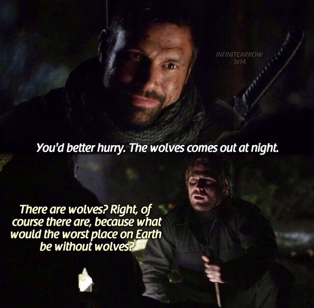 Arrow - Silly Oliver they're not wolves, they're Wargs and you're speaking to none other than Azog the Defiler.