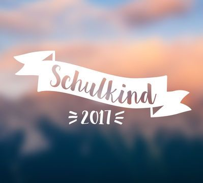 Plotterdatei Schulkind 2017 Banner für Dein einzigartiges DIY-Projekt!