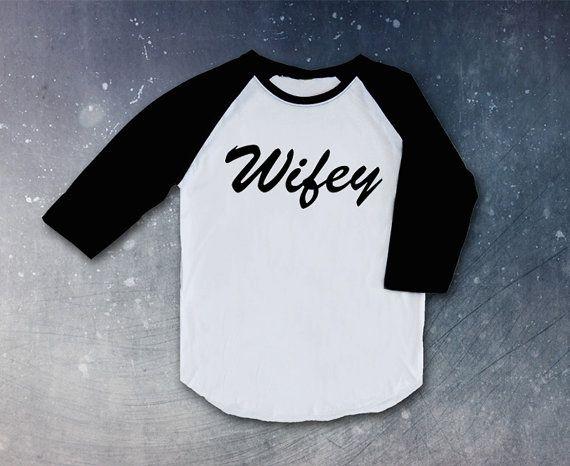 wifey Shirt tee clothing couple love Top Raglan christmas gift present mommy mom