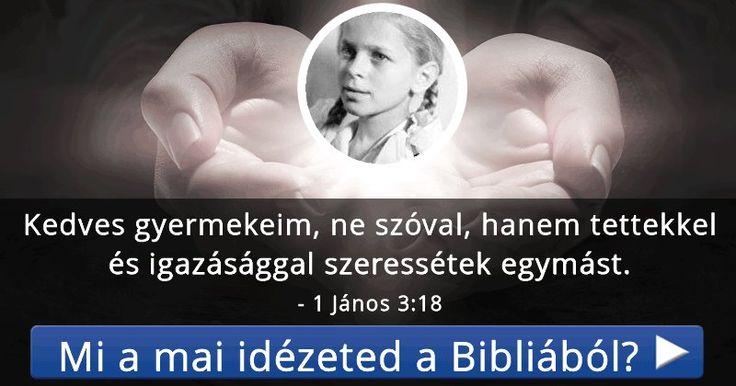 Mi a mai idézeted a Bibliából?