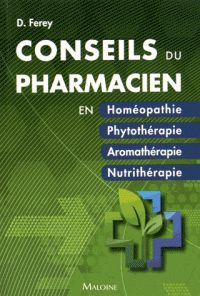 Deborah Ferey - Conseils du pharmacien en homéopathie, phytothérapie, aromathérapie, nutrithérapie.