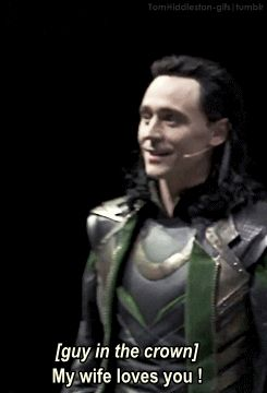 """[GIF] <--- this is my favorite part in the loki comic con video on youtube! There is a pause in Loki's dialogue, and a guy in the crowd yells """"my wife loves you!"""" So all 5000 people in Hall H can hear it. And then for one beautiful second of the performance we see not Loki, but Tom."""