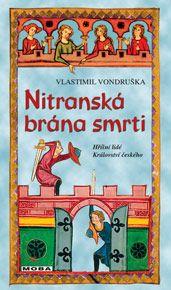Nitranská brána smrti – Vlastimil Vondruška – Iwíkova knihovna