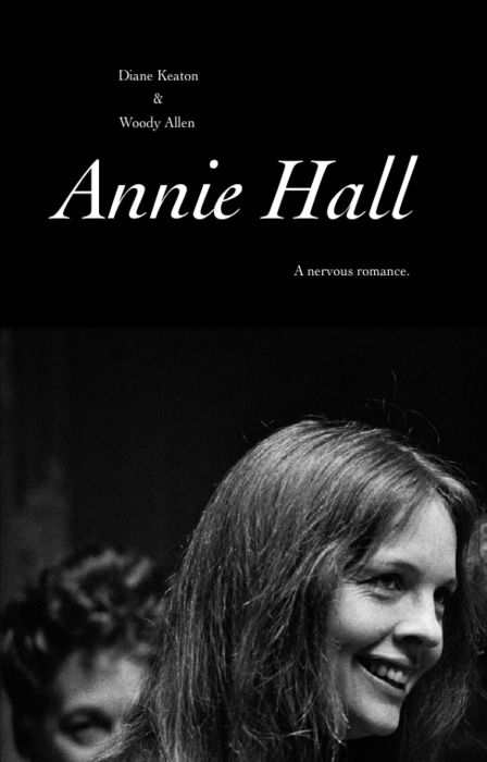 Annie Hall. Directed by Woody Allen. Written by  Woody Allen and Marshall Brickman. Starring Woody Allen, Diane Keaton and Tony Roberts