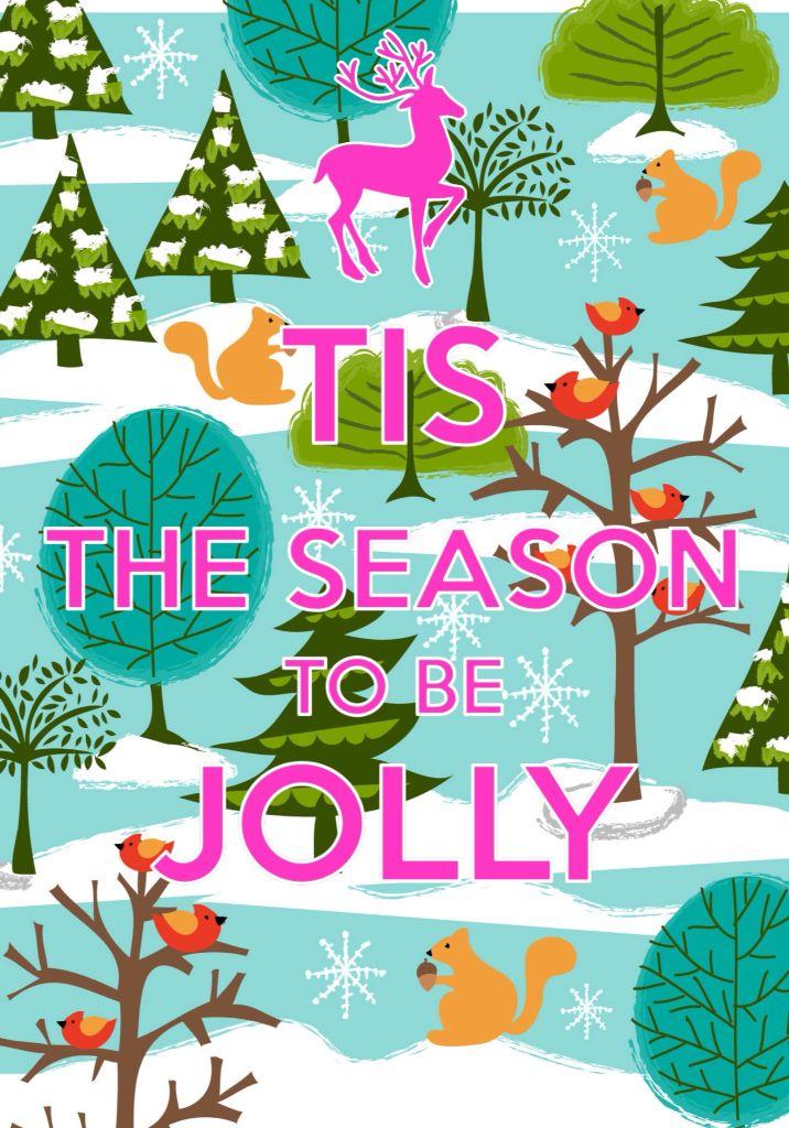 Tis the season to be jolly / keep calm