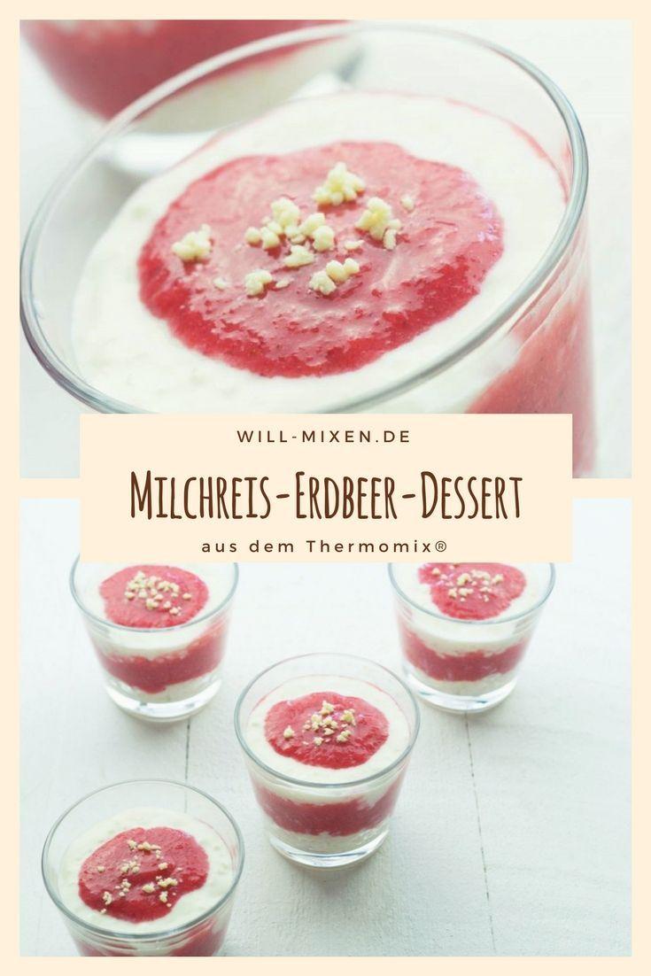Milchreis-Erdbeer-Dessert aus dem Thermomix TM31 und TM5 #thermomix #willmixen
