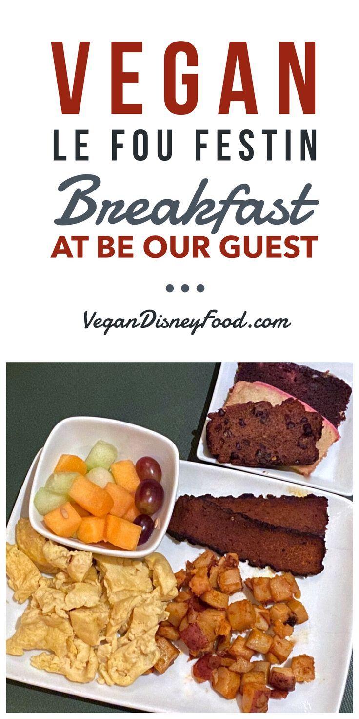Vegan Le Fou Festin Breakfast At Be Our Guest Restaurant In The Magic Kingdom At Walt Disney World In 2020 Vegan Breakfast Options Vegan Disney World Vegan