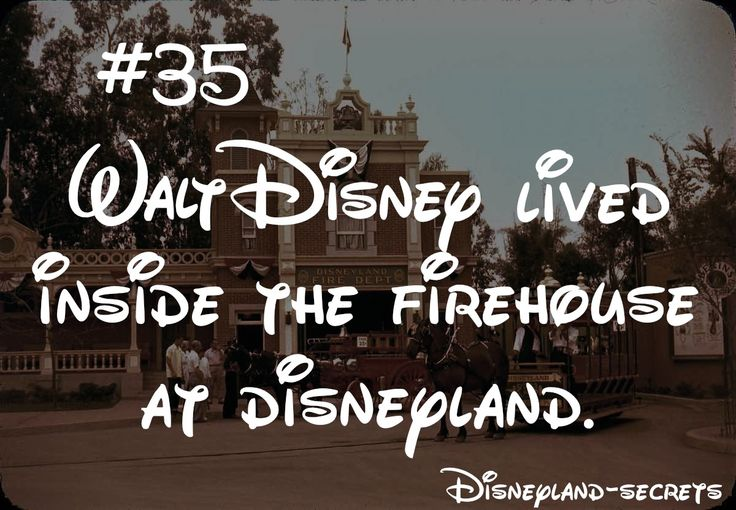 Disneyland-Secrets #35- Walt Disney lived inside the firehouse at disneyland.