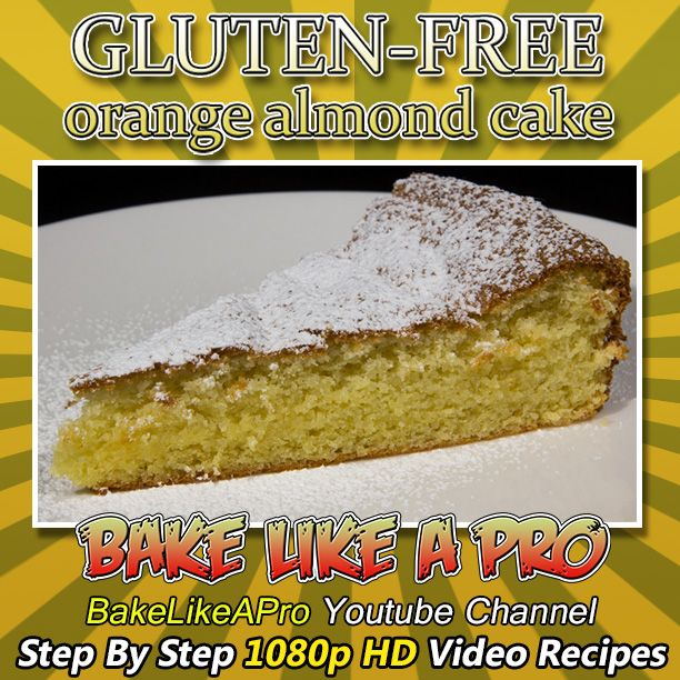Gluten FREE Orange Almond Cake Recipe  This is a super moist GLUTEN-FREE orange almond cake.  This cake melts in your mouth, it's that good !    My Facebook Page: http://www.facebook.com/BakeLikeAPro My Twitter: http://twitter.com/BakeLikeAPro http://instagram.com/bakelikeapro  Please subscribe, like and share if you can, I do appreciate it. ► http://bit.ly/1ucapVH  #gluten-free #gluten-free #glutenFREE #almonds #almondcake #recipes #recip #love #chef #recipeshare