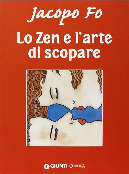 """""""Lo Zen e l'arte di scopare"""" è una guida divertente che ti spiega come fare l'amore dalla A alla Z. Jacopo Fo ti presenta in modo ironico tutto ciò che devi sapere su l'arte di fare l'amore: da come piace alle donne, a come piace agli uomini, a cosa si deve fare e cosa no, come farlo e come non farlo, paure e problemi al femminile ed al maschile. Questo libro fa ridere, riflettere e conoscere in modo approfondito la sessualità, affrontando argomenti sconosciuti o di cui è difficile parlare."""