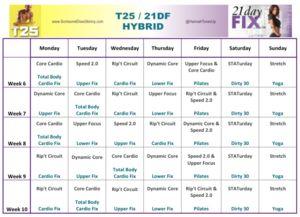T25 : 21DF Hybrid Weeks 5-10 Calendar