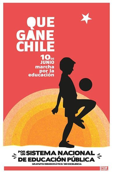 Que gane Chile. 10 de junio de 2014, Marcha por a Educación. Comando Gráfico Recabarren.