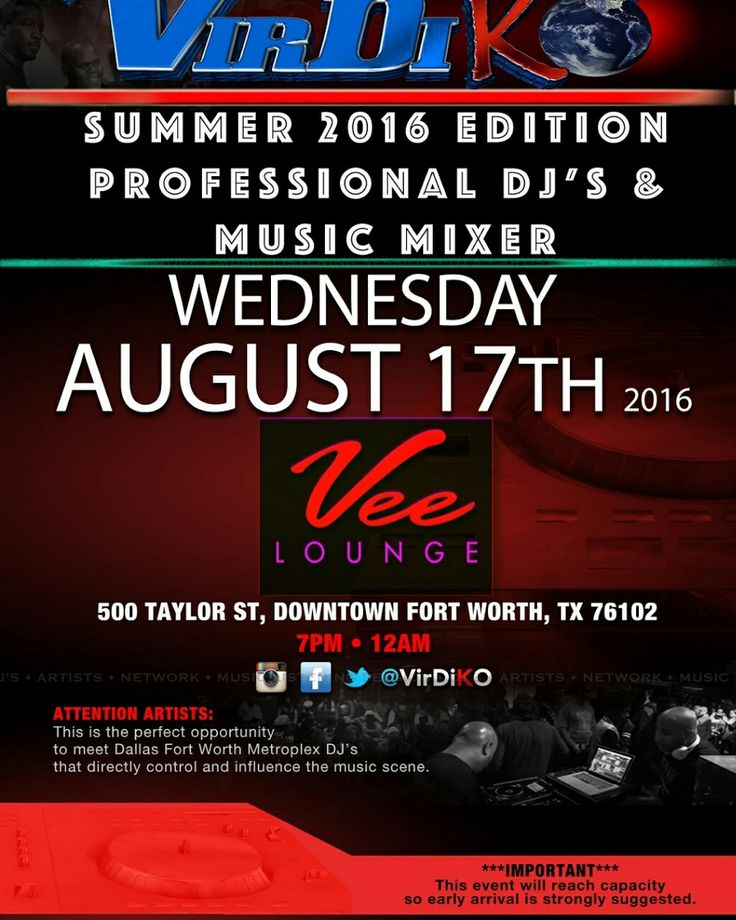 VirDiKO SUMMER Edition DJ Mixer…Coming Wednesday AUGUST 17TH @ 7P in Fort Worth, TX. DJS MUST LOG IN and REGISTER FOR FREE ENTRY > http://www.VirDiKO.com/cp