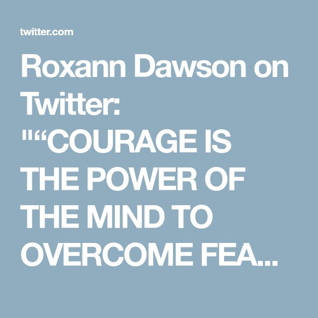 """Roxann Dawson on Twitter: """"""""COURAGE IS THE POWER OF THE MIND TO OVERCOME FEAR"""" #martinlutherkingday2018"""""""