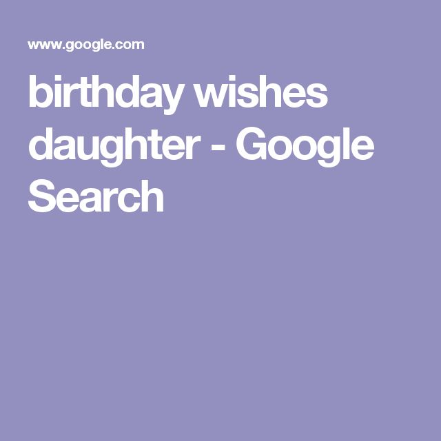 birthday wishes daughter - Google Search