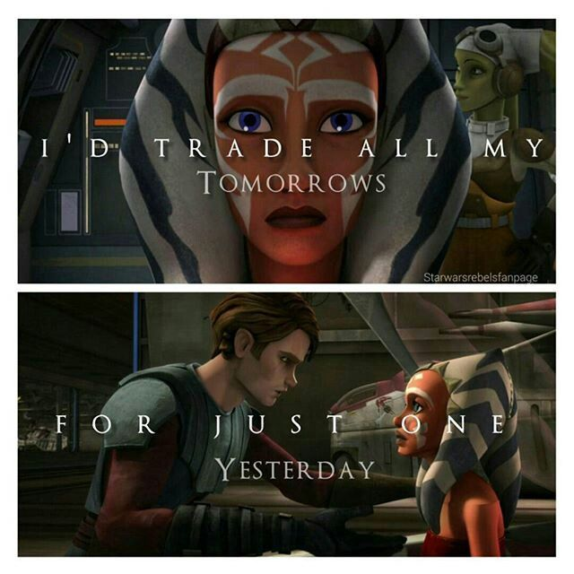 I'd trade all my tomorrow for just one yesterday.