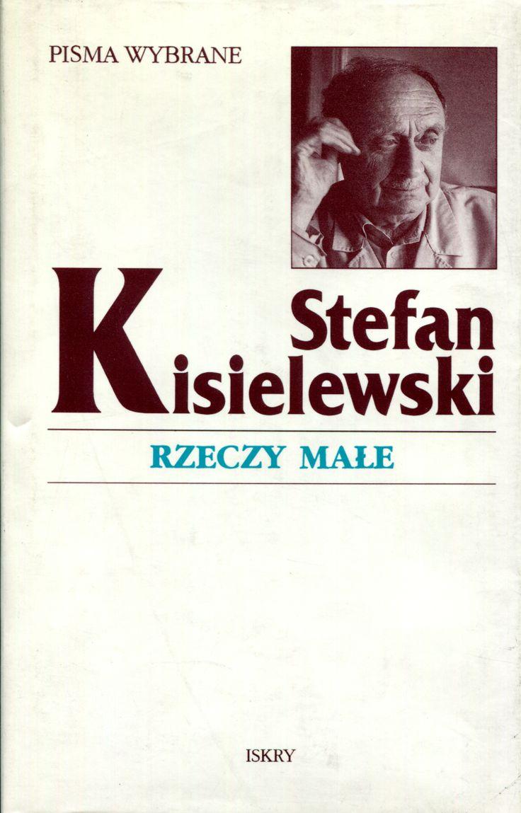 """""""Rzeczy małe"""" Stefan Kisielewski Cover by Krystyna Töpfer Published by Wydawnictwo Iskry 1998"""