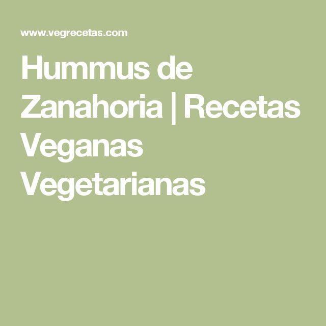 Hummus de Zanahoria   Recetas Veganas Vegetarianas