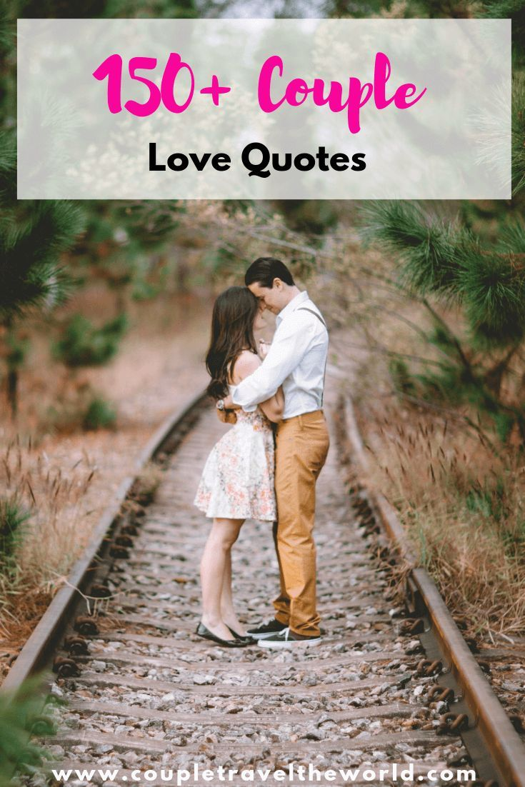 150+ romantic couple love quotes - perfect for instagram ...
