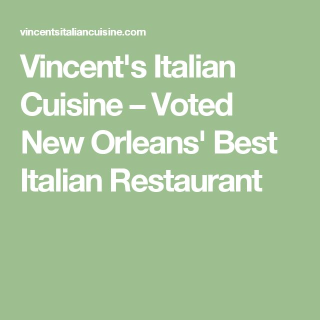Vincent's Italian Cuisine – Voted New Orleans' Best Italian Restaurant