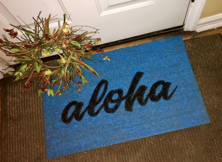 A personal favorite from my Etsy shop https://www.etsy.com/listing/567613035/aloha-blue-door-mat-custom-door-mat