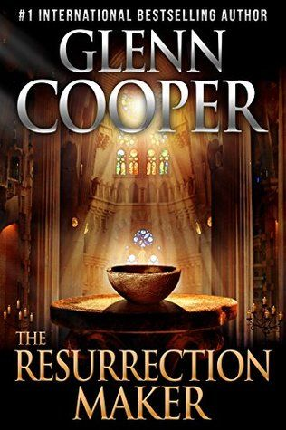 The Resurrection Maker: A Thriller