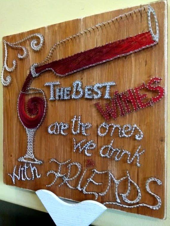 Red Wine String Art - Home Decor, Wood Wall Decoration, Best wine, Friendship, Wine Decor, Wall art, special gift, Pub, Cellar,Restaurants