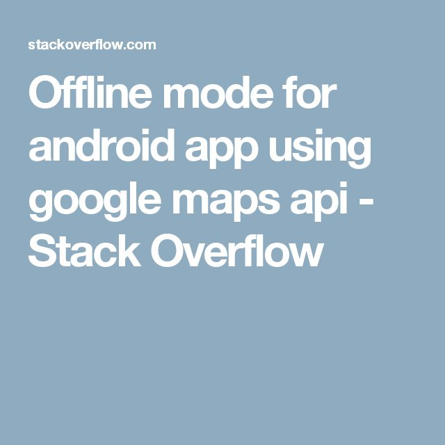 18 best Android E-learnings images on Pinterest Android, Android - fresh google world map offline