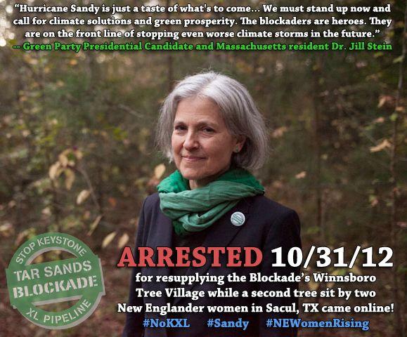 Jill Stein ARRESTED 10/31 for resupplying Tree Village #NoKXL #JillStein