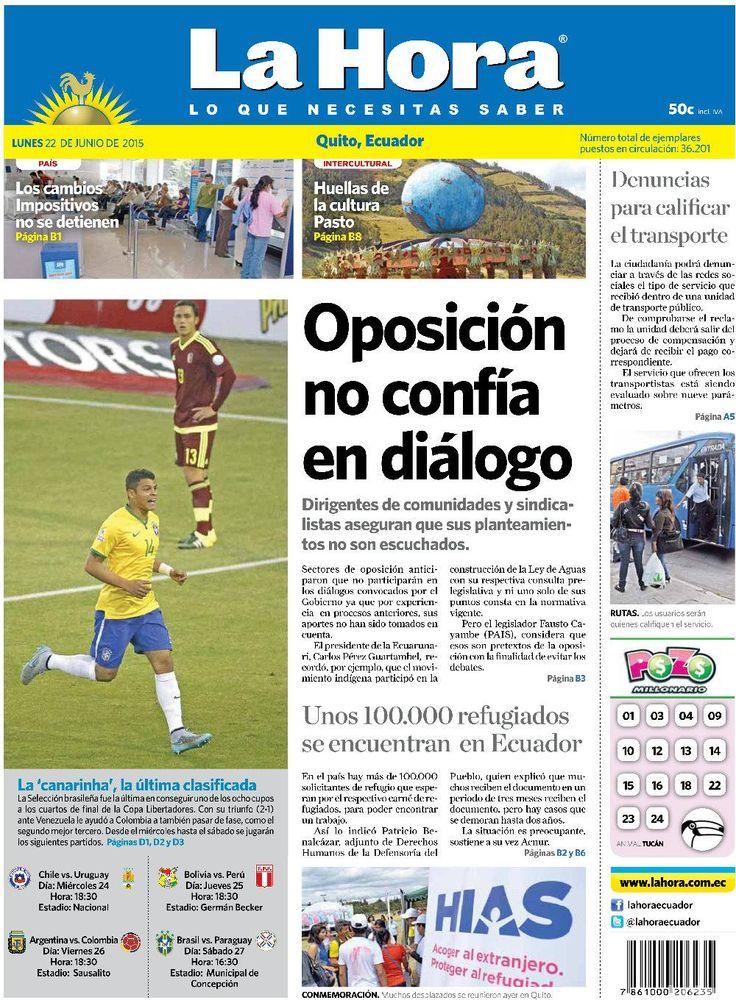 """Acá nuestra portada de hoy, 22 de junio del 2015. Tema destacado """" Oposición no confía en diálogo"""""""