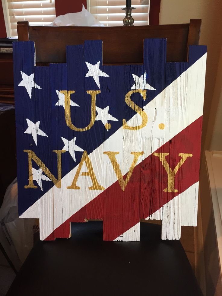 Old wood, craft paint and stencils. U.S. Navy for my sons send off party- boot camp