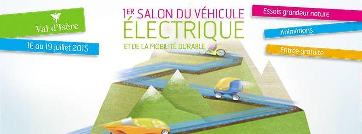 Salon du véhicule électrique de Val d'Isère - - Du 16 au 19 juillet 2015, la station Val d'Isère organise le 1er salon des véhicules électriques et de la mobilité durable. Pendant ces 4 jours, vous pourrez venir nous rencontrer ainsi que les autres professionnels porteurs de projets de développement dans la mobilité électrique. Station internationale, Val d'Isère s'engage activement dans la protection de son environnement. Plus d'infos sur le site du salon…