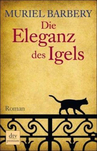 (8) Die Eleganz des Igels · Muriel Barbery · Könyv · Moly