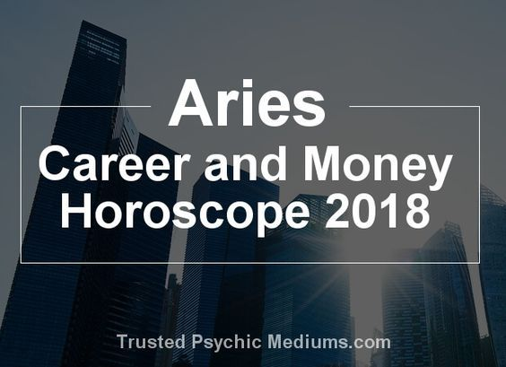 This career horoscope for Aries in 2018 will give you the information you need to make the best choices for your future prosperity in 2018...