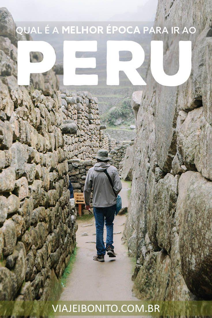 Quando ir ao Peru? Qual é a melhor época do ano para viajar para lá? #peru #machupicchu #cusco #lima