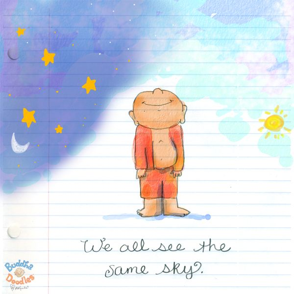 *Today's Buddha Doodle* - We all see the same sky