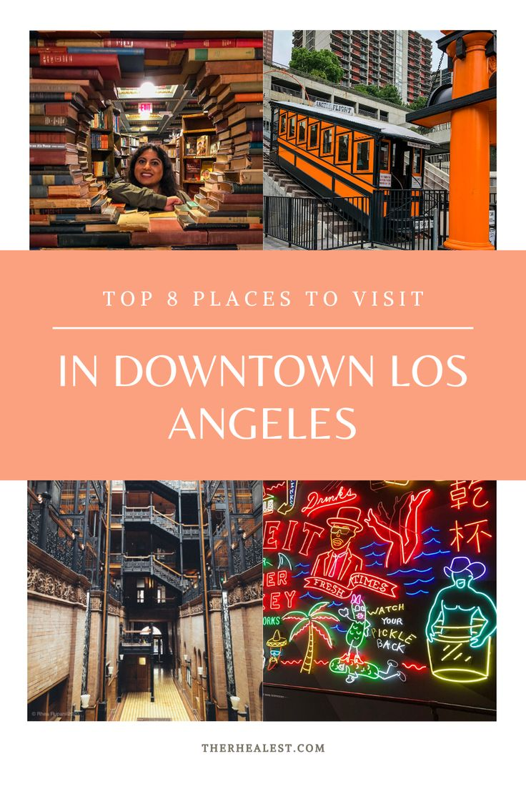 Top 8 Places To Visit in Downtown Los Angeles in 2020